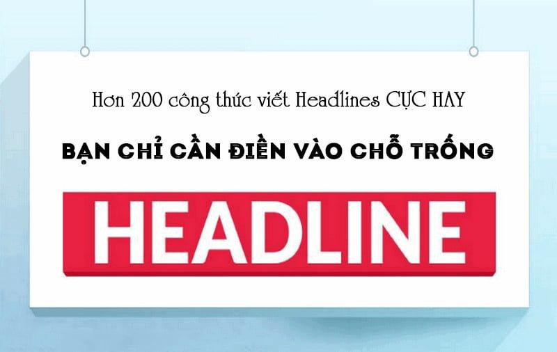 Hơn 200 công thức viết headlines hay không cưỡng lại được