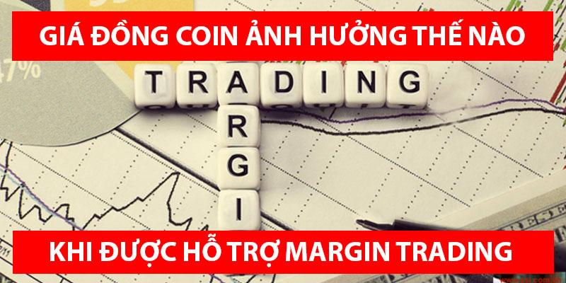 Khi một đồng coin được giao dịch Margin thì có ảnh hưởng gì không?