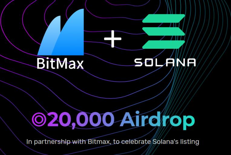 Solana Airdrop nhân sự kiện listing trên sàn Bitmax
