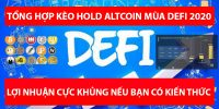 Tổng hợp các kèo hold altcoin giàu sang mùa DeFi 2020