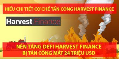 Chi tiết cơ chế tấn công vào Harvest Finance - Cách mà hacker lấy đi 24 triệu USD chỉ trong vòng 7 phút