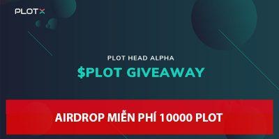 PLOTX đang có chương trình airdrop tặng 10,000 PLOT miễn phí - 10,000 PLOT Giveaway