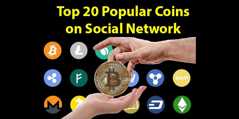 Tổng hợp các đồng Coin phổ biến trên mạng xã hội năm 2020 (Top 20 Popular Coins)