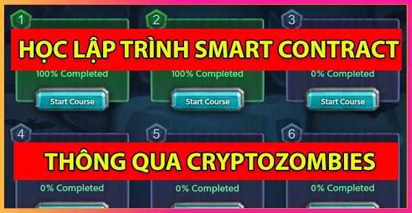 Học lập trình Smart Contract từ cryptozombies