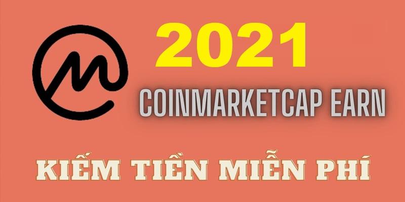 Kiếm tiền miễn phí với CoinMarketCap năm 2021 - Airdrop miễn phí